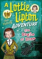 The Eagle of Rome A Lottie Lipton Adventure