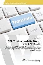 Sdl Trados Und Die Norm Din En 15038