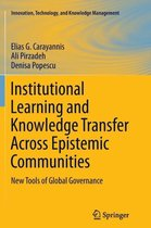 Institutional Learning and Knowledge Transfer Across Epistemic Communities