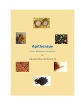 Apitherapy - From a Beekeeper's Perspective