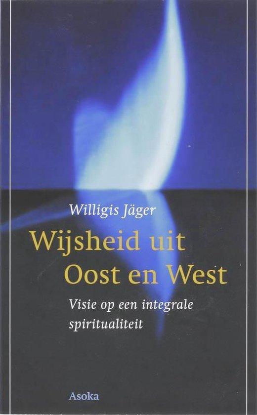 Wijsheid uit Oost en West - W. Jager | Fthsonline.com