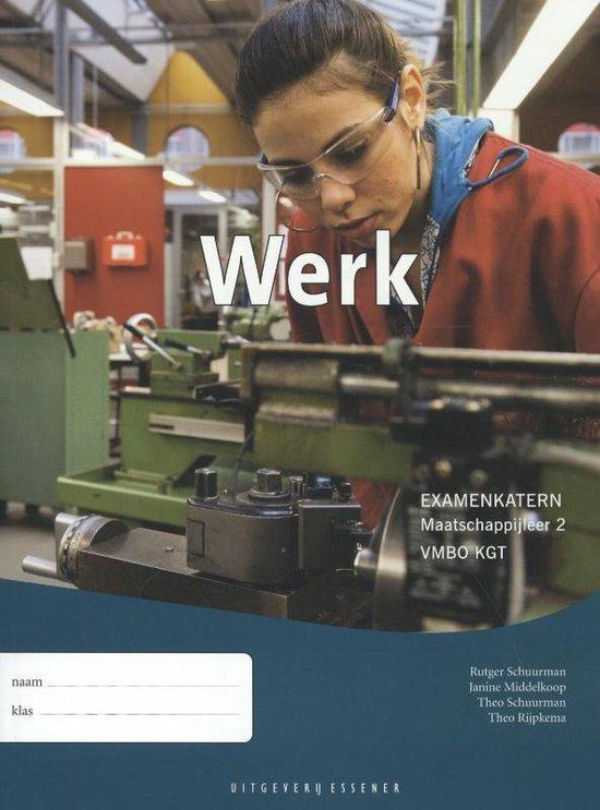 Werk Maatschappijleer 2 VMBO KGT examenkatern - Rutger Schuurman   Readingchampions.org.uk