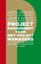 Projectmanagement voor niet-projectmanagers