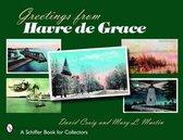 Greetings from Havre de Grace