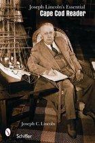 Joseph C. Lincoln's Essential Cape Cod Reader
