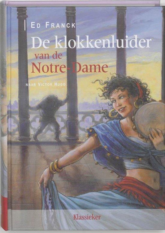 De Klokkenluider Van De Notre-Dame - Ed Franck | Fthsonline.com