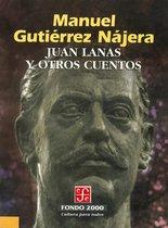 Juan Lanas y otros cuentos