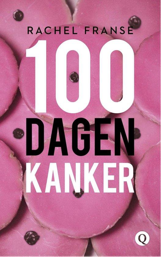 100 dagen kanker - Rachel Franse |