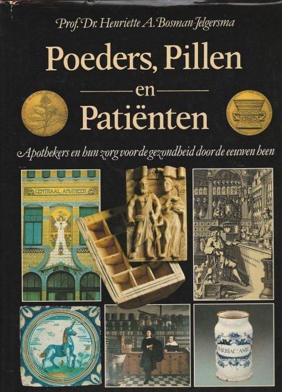 Poeders pillen en patienten - Bosman Jelgersma |