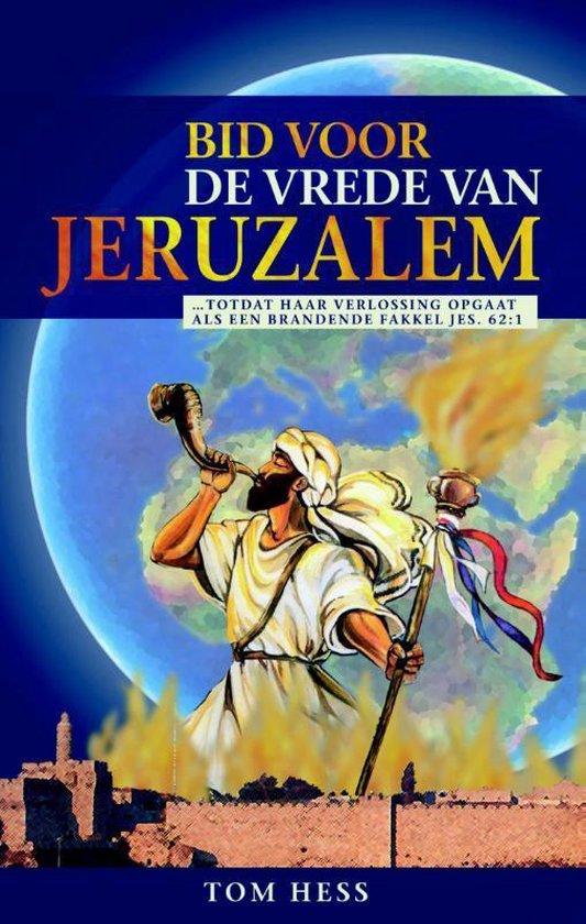 Bid voor de vrede van Jeruzalem - Tom Hess |