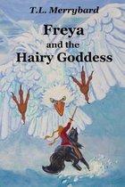 Freya and the Hairy Goddess