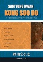 Kong Soo Do, De Moderne Benadering Van Koreaans Karate