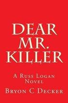 Dear Mr. Killer