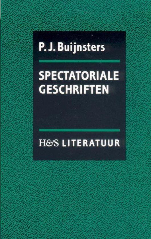 Spectatoriale geschriften - P.J. Buijnsters |