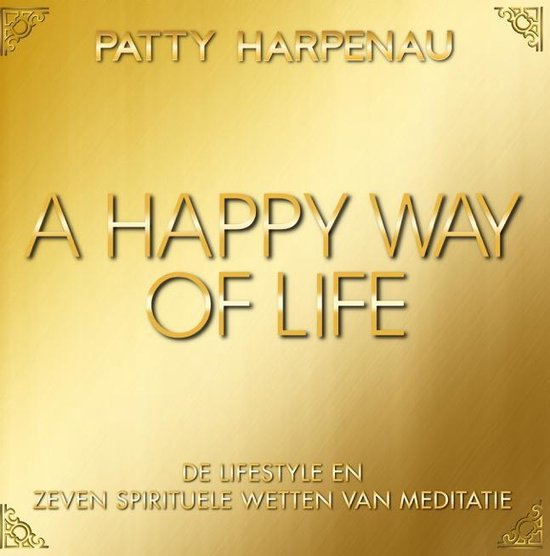 A happy way of life - Patty Harpenau |
