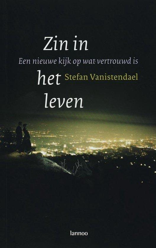 Zin In Het Leven - Stefan Vanistendael  