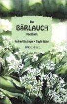 Das Bärlauch-Kochbuch