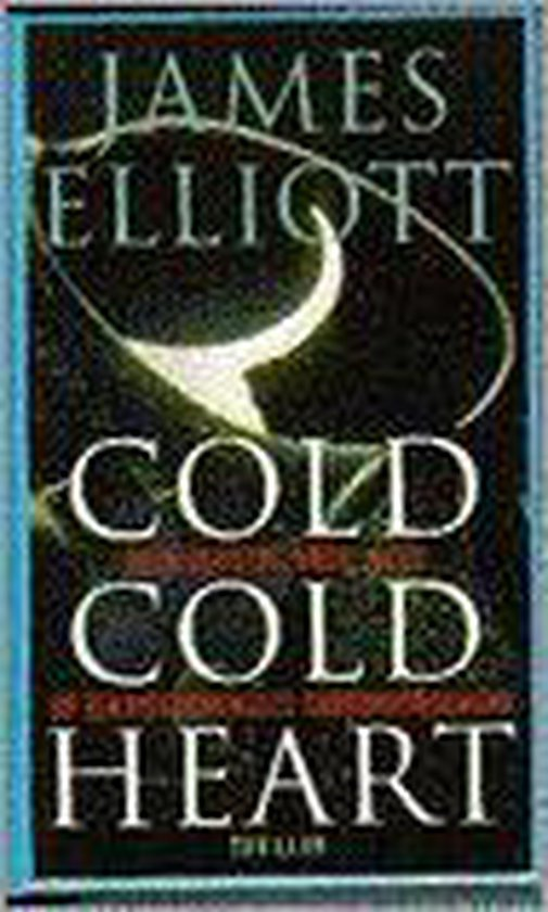 Cold cold heart - James Elliott pdf epub
