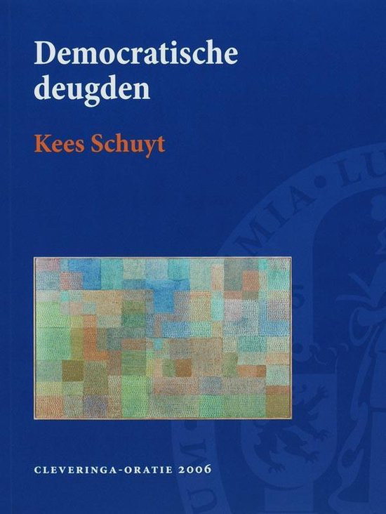 Democratische deugden - Kees Schuyt   Fthsonline.com