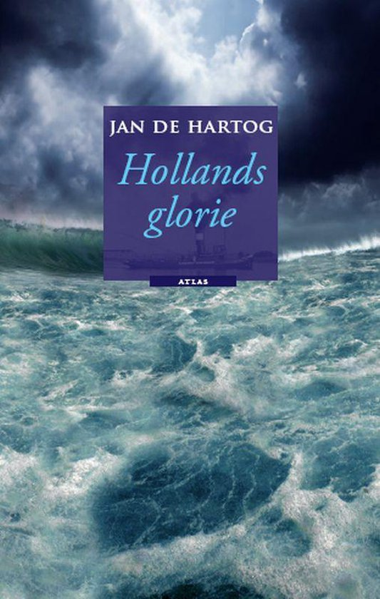 Hollands Glorie - Jan de Hartog |