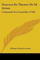 Oeuvres De Theatre De M. Avisse