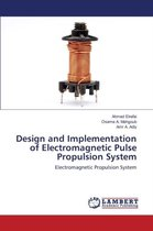 Design and Implementation of Electromagnetic Pulse Propulsion System