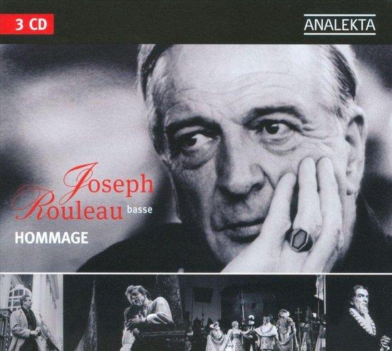 Joseph Rouleau: Hommage