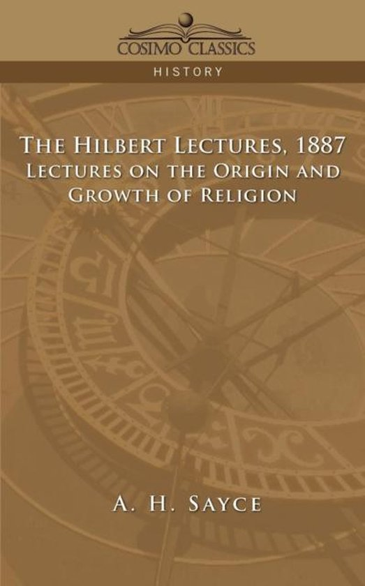 The Hibbert Lectures, 1887