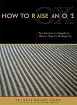 How to Raise an Ox