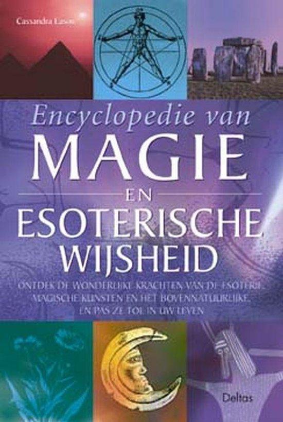 Encyclopedie Van Magie En Esoterische Wijsheid - Cassandra Eason |