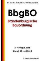 Brandenburgische Bauordnung (Bbgbo), 2. Auflage 2015
