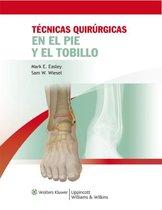 Tecnicas quirurgicas en pie y tobillo