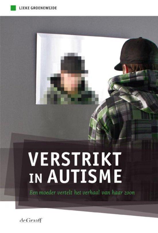 Verstrikt in autisme - Lieke Groenewijde | Fthsonline.com