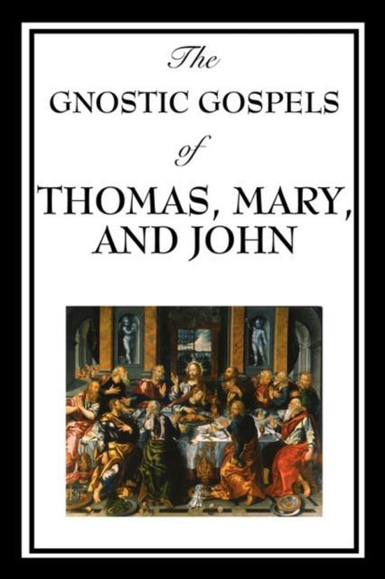 Boek cover The Gnostic Gospels of Thomas, Mary, and John van Fr D Ric Thomas (Paperback)