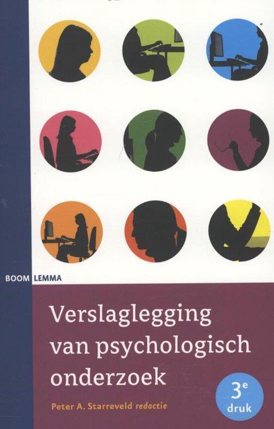 Verslaglegging van psychologisch onderzoek - Peter Starreveld |