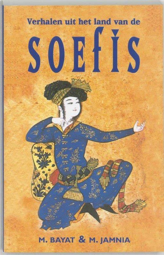 Verhalen uit het land van de Soefis - M. Bayat |