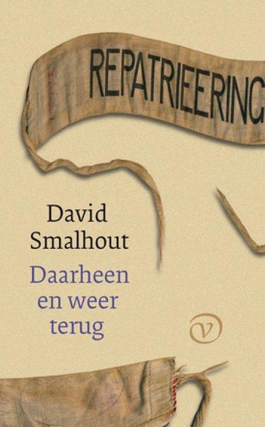 Boek cover Daarheen en weer terug van Smalhout, David (Hardcover)