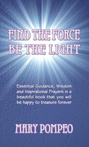 Find the Force Be the Light