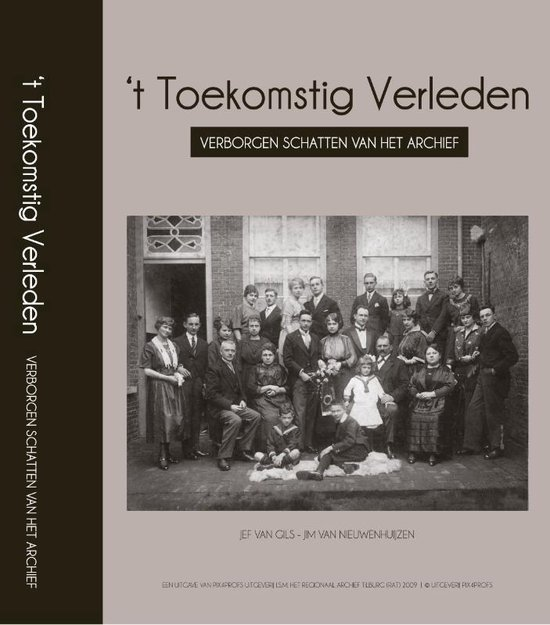 Cover van het boek ''t Toekomstig Verleden' van Jef van Gils