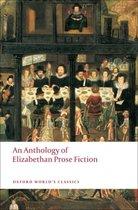 An Anthology of Elizabethan Prose Fiction