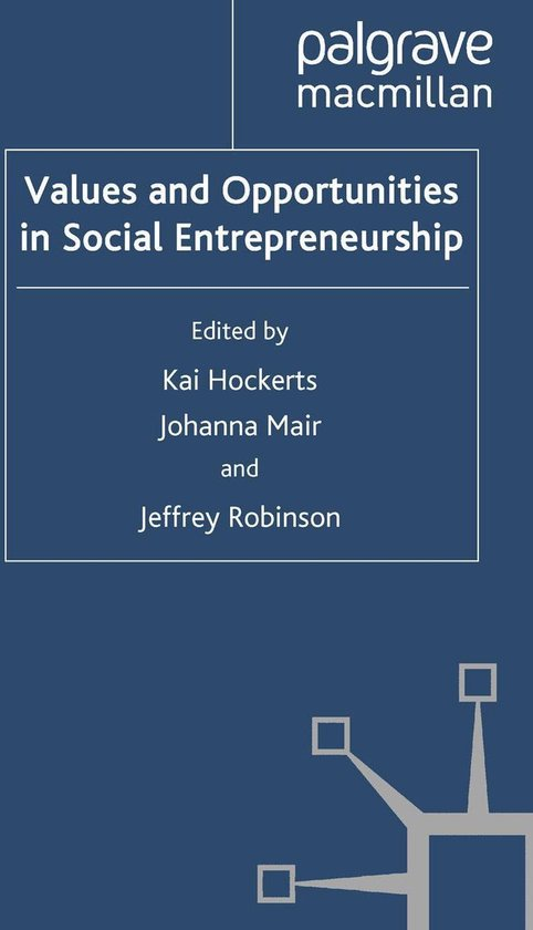 Values and Opportunities in Social Entrepreneurship