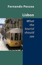 Lisbon -- What the Tourist Should See