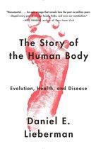 Boek cover The Story of the Human Body van Daniel Lieberman (Paperback)