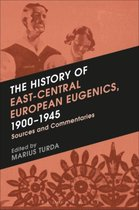 The History of East-Central European Eugenics, 1900-1945