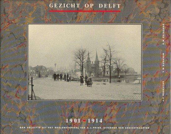Gezicht op delft 1902/1918 - Auteur Onbekend | Fthsonline.com