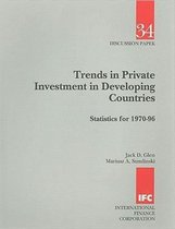 Trends in Private Investment in Developing Countries  Statistics for 1970-96