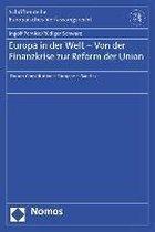 Europa in der Welt - Von der Finanzkrise zur Reform der Union