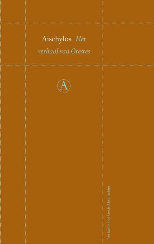 Het verhaal van Orestes - Aischylos pdf epub