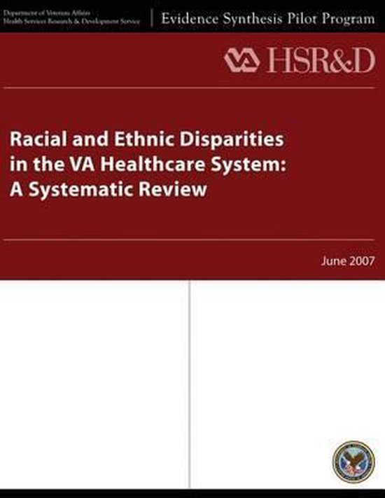 Racial and Ethnic Disparities in the Va Healthcare System