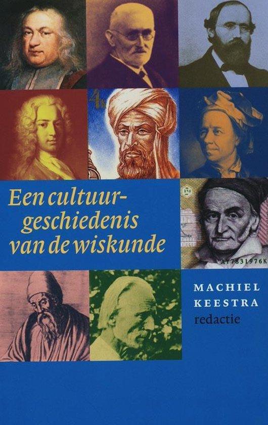 Een Cultuurgeschiedenis Van De Wiskunde - M. Keestra |